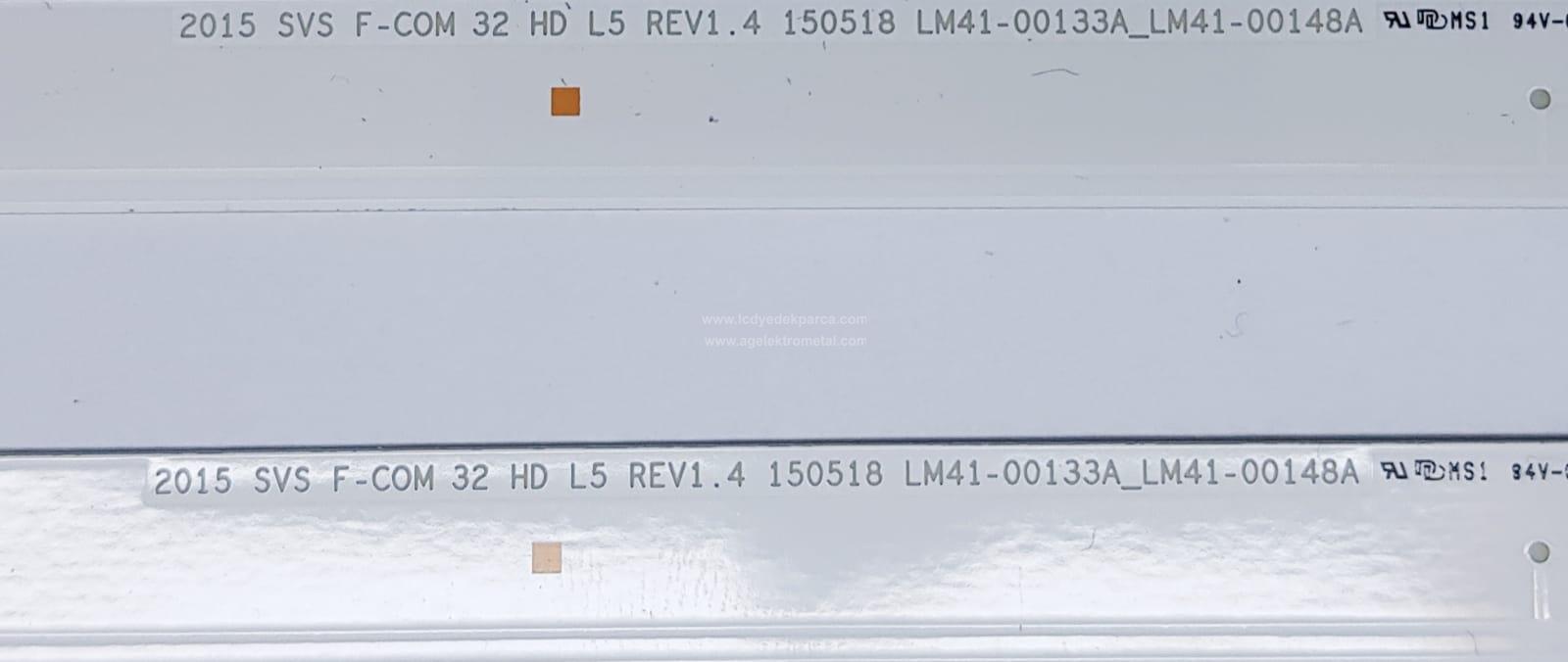 2015 SVS F-COM 32 HD L5 REV1.4 , 150518 , LM41-00133A_LM41-00148A , SAMSUNG , UE32J4003 , JJ032AGH4VD1087 , 2 ADET LED ÇUBUK